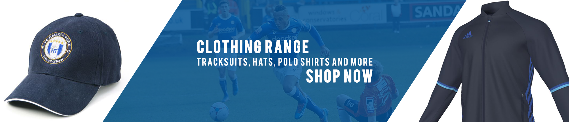 Clothing Range - Tracksuits, Hats, Polo Shirts and More - Shop Now